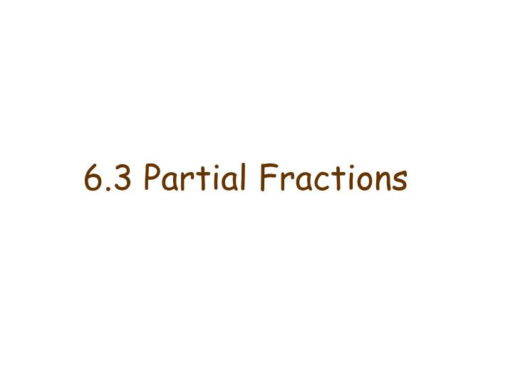 6 3 partial fractions n.