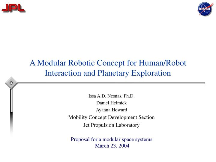 a modular robotic concept for human robot interaction and planetary exploration n.