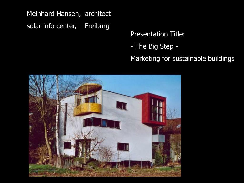 Meinhard Hansen,  architect