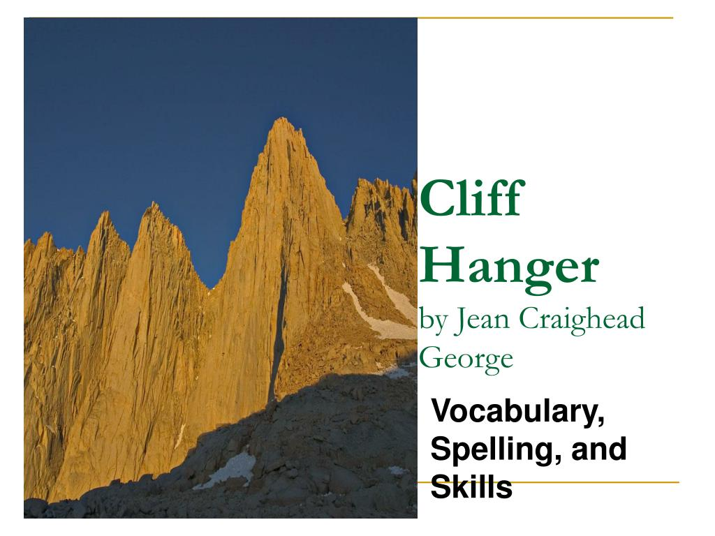 cliff hanger by jean craighead george l.