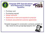 integrate epp specifications and reporting in design systems
