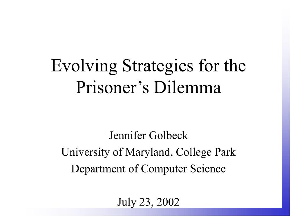 evolving strategies for the prisoner s dilemma l.