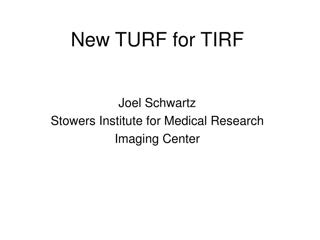new turf for tirf l.