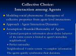 collective choice interaction among agents