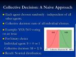 collective decision a naive approach