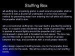 stuffing box