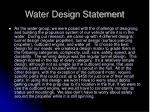 water design statement