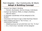 port angeles our community at work adopt a building concept