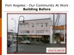 port angeles our community at work building before21