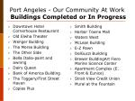 port angeles our community at work buildings completed or in progress