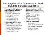port angeles our community at work bundled services available