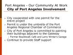 port angeles our community at work city of port angeles involvement