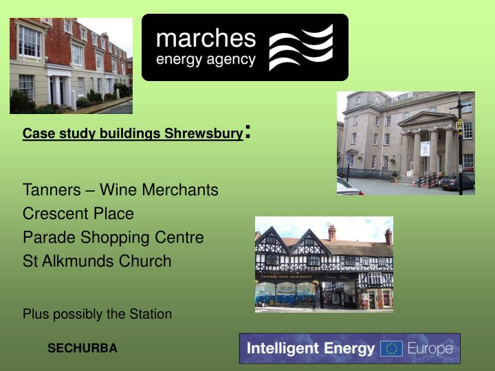 Case study buildings Shrewsbury
