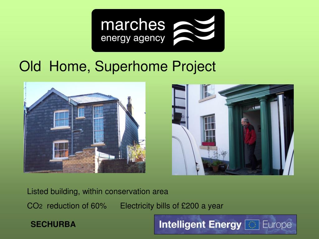 Old  Home, Superhome Project