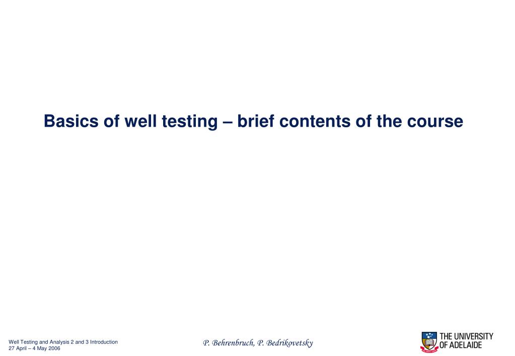 basics of well testing brief contents of the course l.