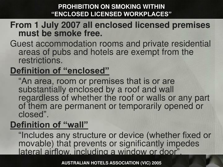 Prohibition on smoking within enclosed licensed workplaces