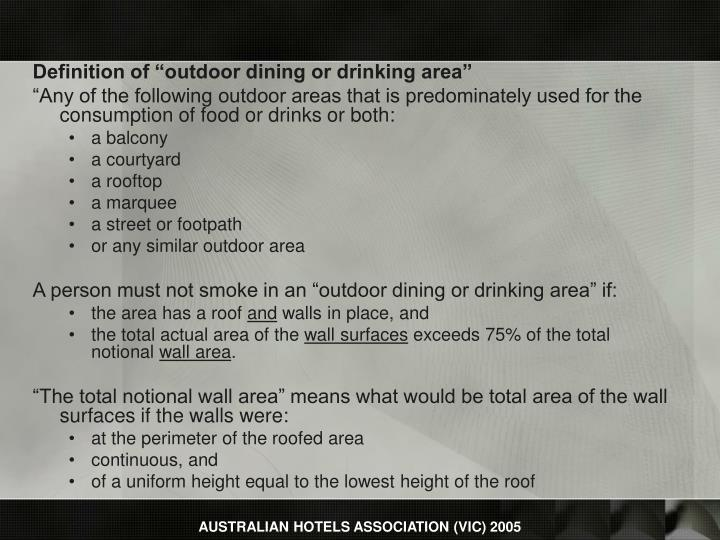 """Definition of """"outdoor dining or drinking area"""""""