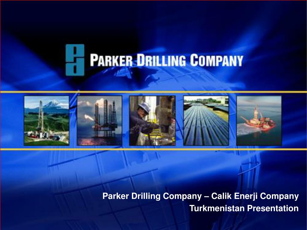 parker drilling company calik enerji company turkmenistan presentation l.
