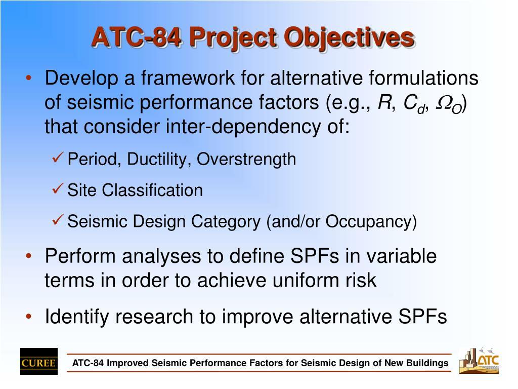 ATC-84 Project Objectives