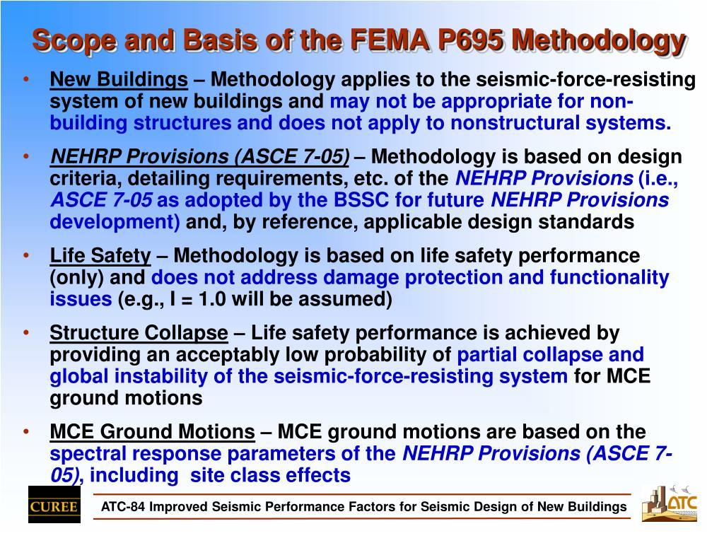 Scope and Basis of the FEMA P695 Methodology