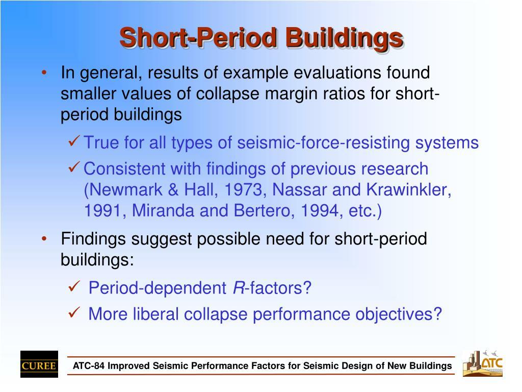 Short-Period Buildings