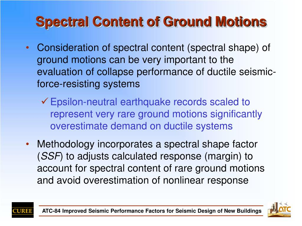 Spectral Content of Ground Motions