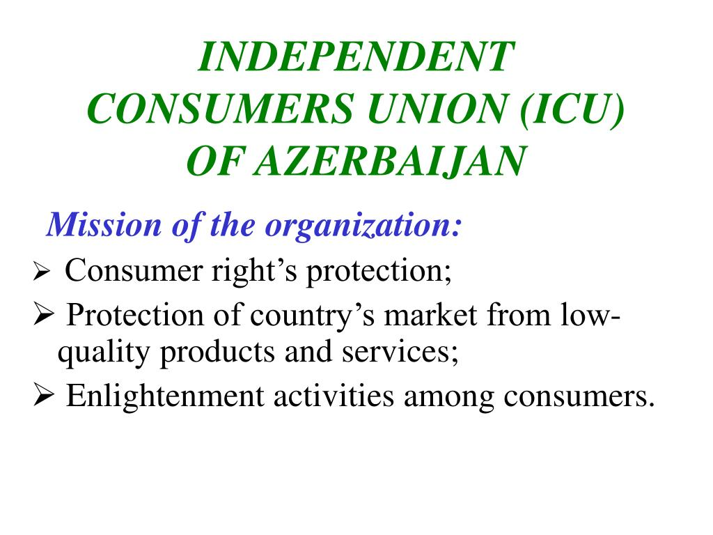 independent consumers union icu of azerbaijan l.