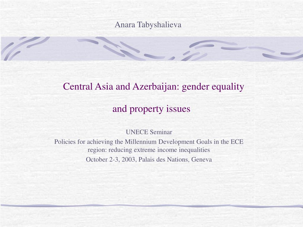 central asia and azerbaijan gender equality and property issues l.