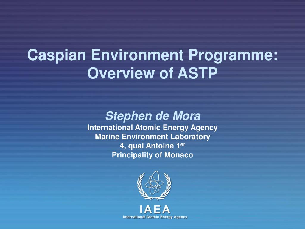 caspian environment programme overview of astp l.