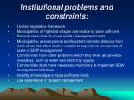 institutional problems and constraints