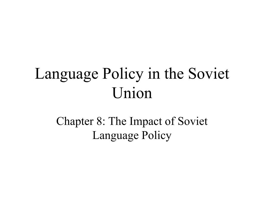 language policy in the soviet union l.
