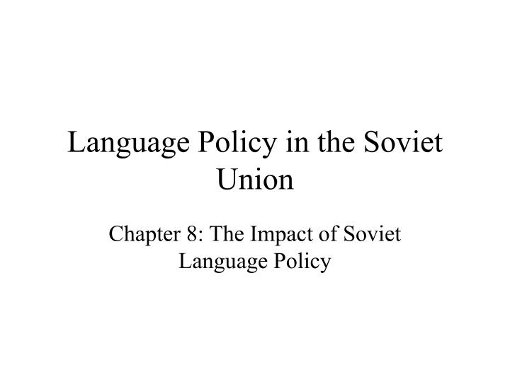 language policy in the soviet union n.