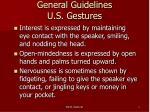 general guidelines u s gestures
