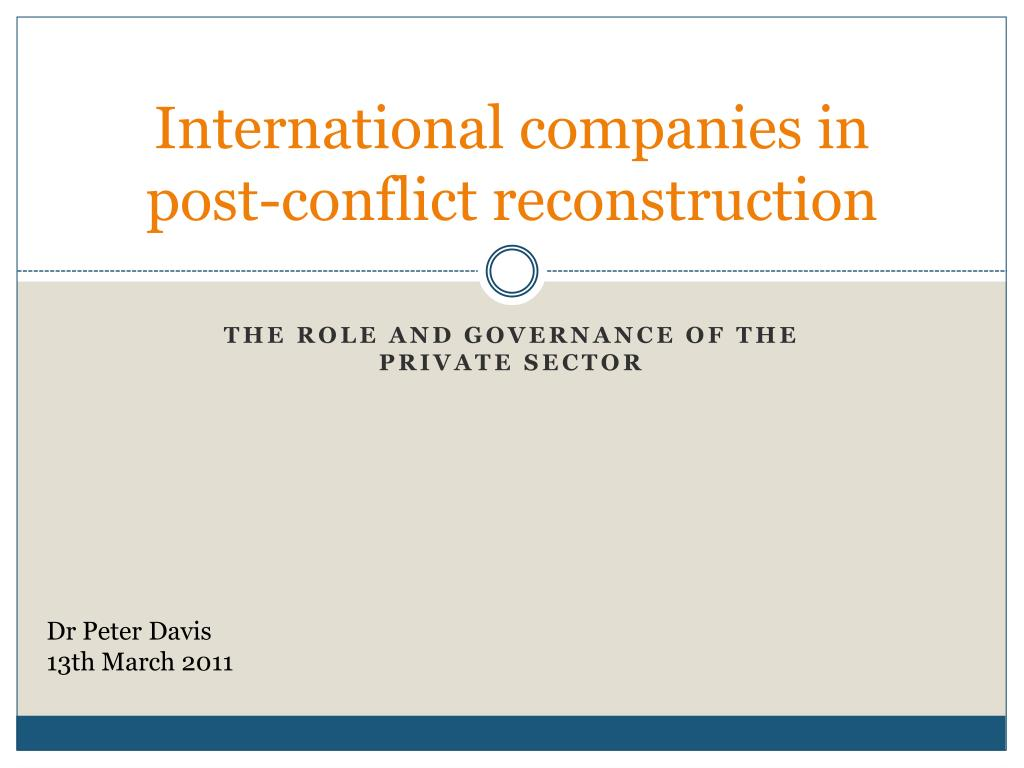 international companies in post conflict reconstruction l.