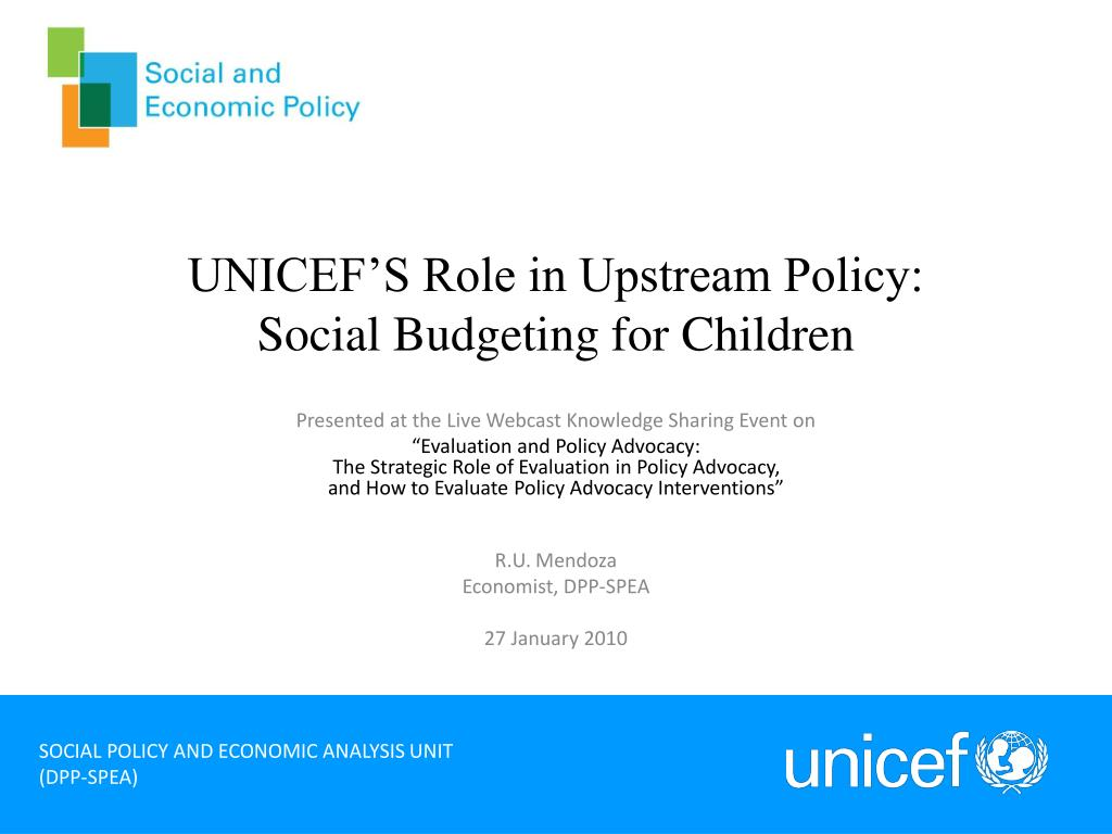 unicef s role in upstream policy social budgeting for children l.