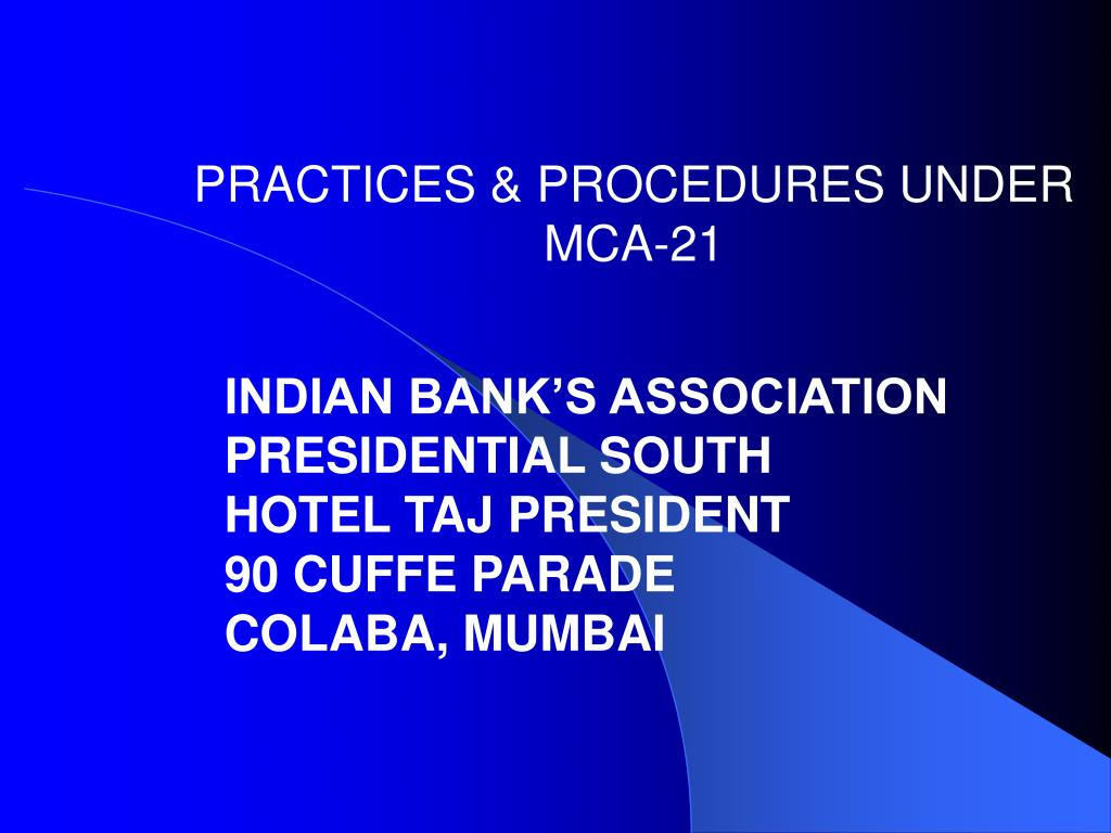 practices procedures under mca 21 l.