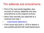 the addenda and amendments