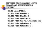 certified provisionally listed colors and specifications 21cfr82