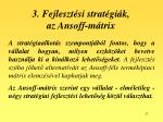 3 fejleszt si strat gi k az ansoff m trix