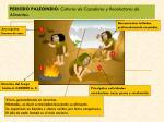 periodo paleoindio culturas de cazadores y recolectores de alimentos