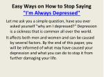 easy ways on how to stop saying i m always depressed2