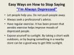 easy ways on how to stop saying i m always depressed8