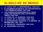 el siglo xix en mexico