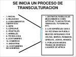 se inicia un proceso de transculturacion