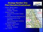 strategy number one pilot education involvement