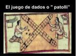 el juego de dados o patolli21