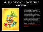 huitzilopochtli dios de la guerra