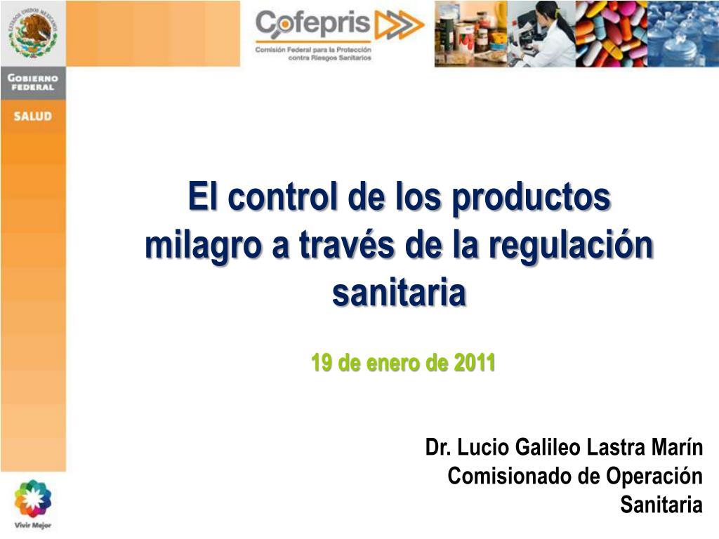 el control de los productos milagro a trav s de la regulaci n sanitaria l.