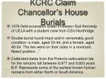 kcrc claim chancellor s house burials