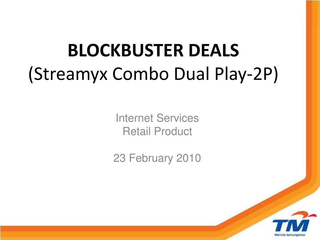 blockbuster deals streamyx combo dual play 2p l.